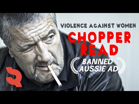Violence Against Women - Chopper Read - Television Commercial