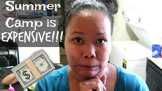 Summer Camp is Expensive! | Life With Vicki