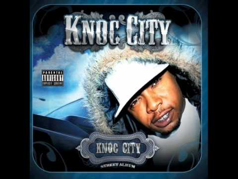 Knoc CIty - Let it Knoc