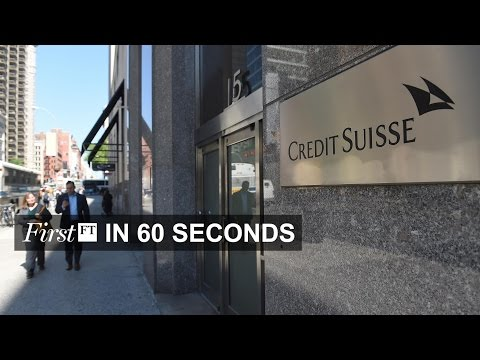 Credit Suisse loss, Germany to curb asylum seeker numbers | FirstFT