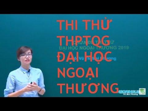 ĐỀ THI THỬ THPTQG2019 ĐẠI HỌC NGOẠI THƯƠNG (FTU)  MÔN TIẾNG ANH