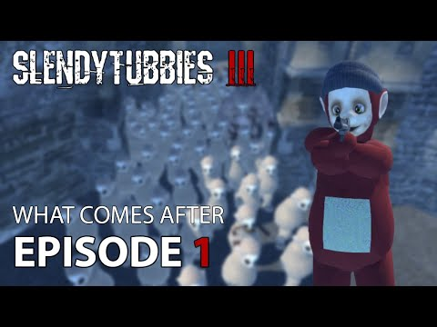 Slendytubbies 3 Mini-Series: What Comes After - Part 1