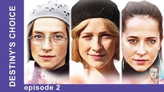 Destiny's Choice. Episode 2. Russian TV Series. Melodrama. English Subtitles. StarMediaEN