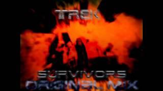 Trek - Survivors (Original Mix)