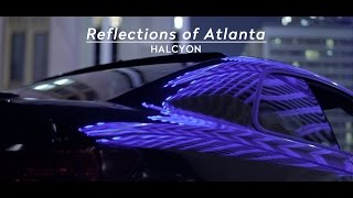 Reflections of Atlanta | HALCYON