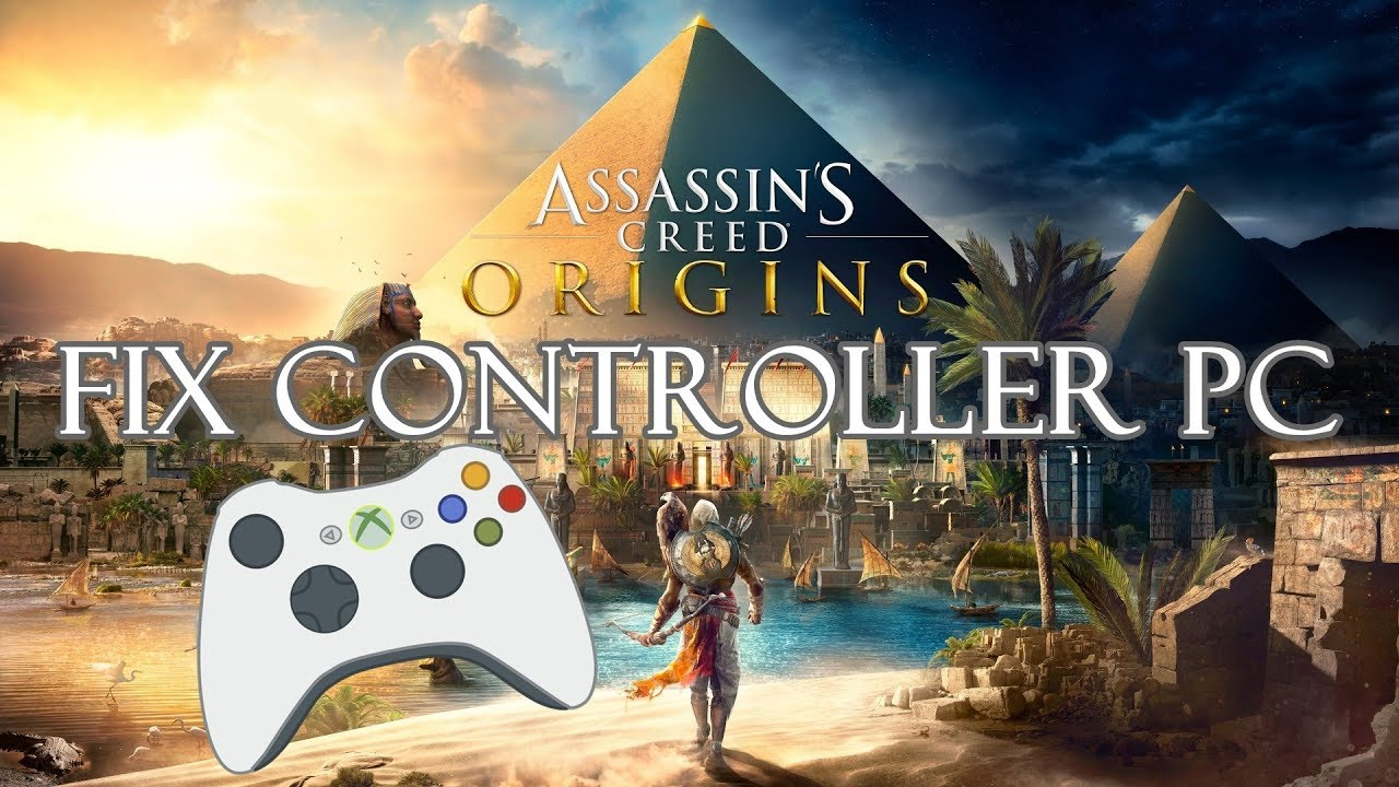 How To Fix Controller Gamepad Pc Assassin S Creed Origins Youtube