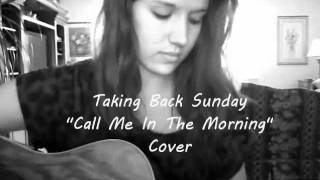 "Taking Back Sunday ""Call Me In the Morning"" Cover"