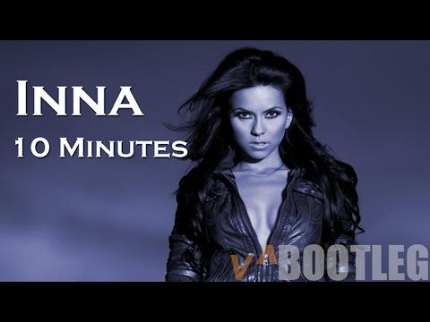 INNA - 10 Minutes (E.B. ✅ Heidelbeer Bootleg...