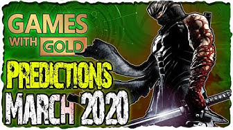 XBOX Games with Gold March 2020 Predictions | XBOX March 2020 Lineup