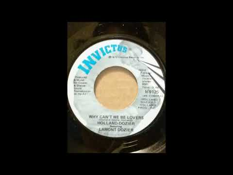 HOLLAND DOZIER Featuring LAMONT DOZIER ♪WHY CAN'T WE BE LOVERS♪