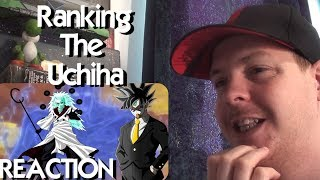 Ranking the Uchiha from Weakest to Strongest REACTION