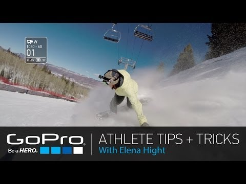 GoPro Athlete Tips and Tricks: Snowboard Follow Cam with Elena Hight (Ep 3)