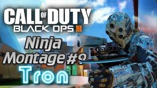 Call of Duty: Black Ops 3 - Ninja Montage #9 *Tron Special* (Ninja Defuse, trolling & More)!