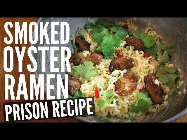 Smoked OYSTER RAMEN SPREAD   Making Prison Food (ft. Goose Alvarez)