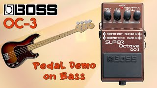 Boss OC 3 Super Octave Pedal Demo for Bass - Want 2 Check