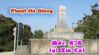 Phượt Hà Giang | Thăm cột mốc 476 tại xã Xín Cái huyện Mèo Vạc |Dũng Nguyễn TV
