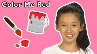 Color Me Red and More   KIDS LEARN MESSY COLORS   Baby Songs from Mother Goose Club!