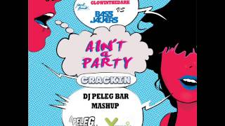 David Guetta - Aint A Party Crackin (DJ Peleg Bar MashUp)