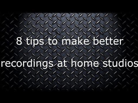 8 tips to make better recordings at home studios