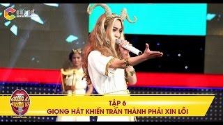 Giọng ải giọng ai | tập 6: Trấn Thành, Thu Trang lên sân khấu để xin lỗi vì chọn nhầm thí sinh