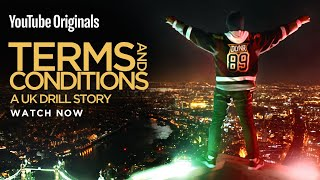 Terms & Conditions: A Uk Drill Story |   Originals