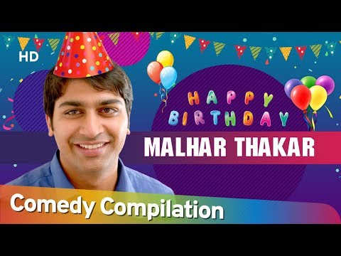 happy-birthday-malhar-thakkar-|-best-of-malhar-|-comedy-compilation-|-sharto-lagu-|-chello-diwas