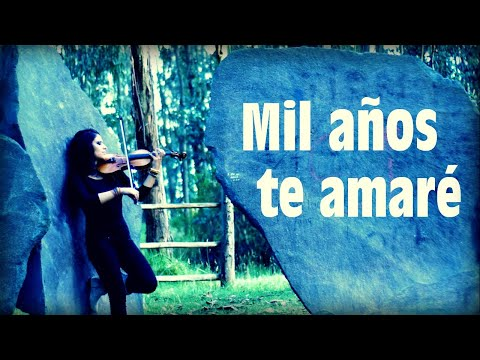 MIL AÑOS TE AMARÉ ❤ en Violín!! (Poema: CAMILO PONCE C.) Thousand Years