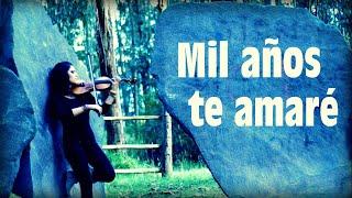 MIL AÑOS TE AMARÉ (Christina Perri) ❤ en Violín!! (POEMA ROMÁNTICO) Thousand Years