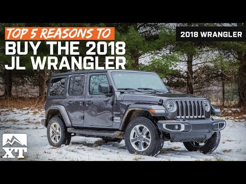 The Top Five Reasons To Buy A 2018 Jeep Wrangler JL