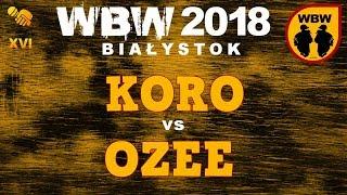 bitwa KORO vs OZEE # WBW 2018 Białystok (o 3 miejsce) # freestyle battle