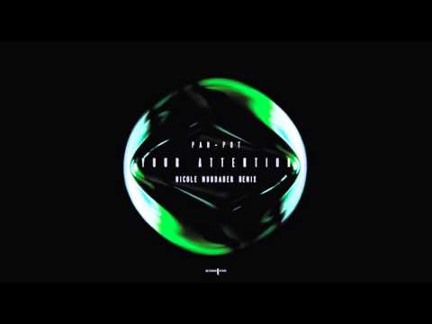 Pan-Pot - Your Attention (Nicole Moudaber Remix)