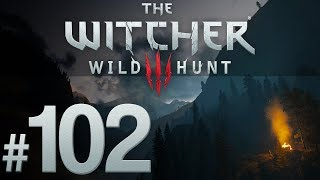 Witcher 3: Wild Hunt - Afire with Yearning - PART #102