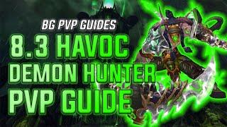 How To Play Havoc Demon Hunter Wow Bfa 8 3 Youtube