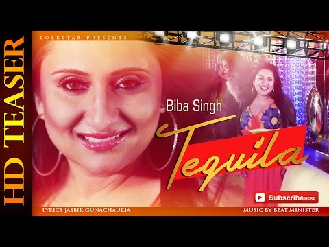 BIBA SINGH | TEQUILA | NEW RELEASED PUNJABI SONG 2015 | OFFICIAL TEASER HD