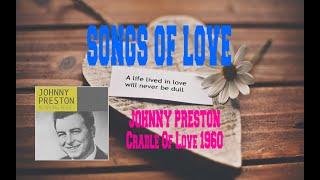 johnny preston cradle of love