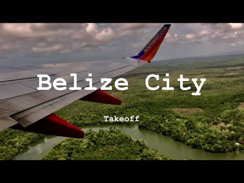 Southwest Airlines Belize City to Fort Lauderdale Takeoff