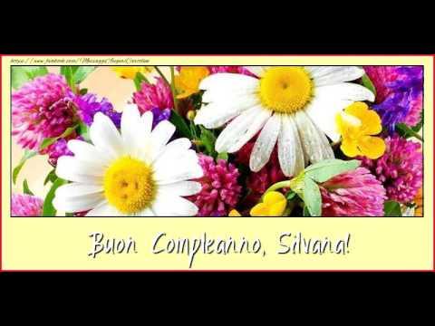 Happy Birthday Silvana Buon Compleanno Silvana Youtube