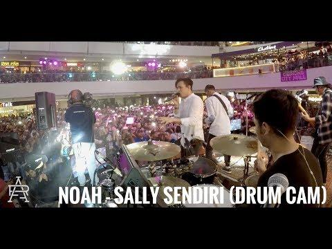 NOAH - Sally Sendiri (Drum Cam)