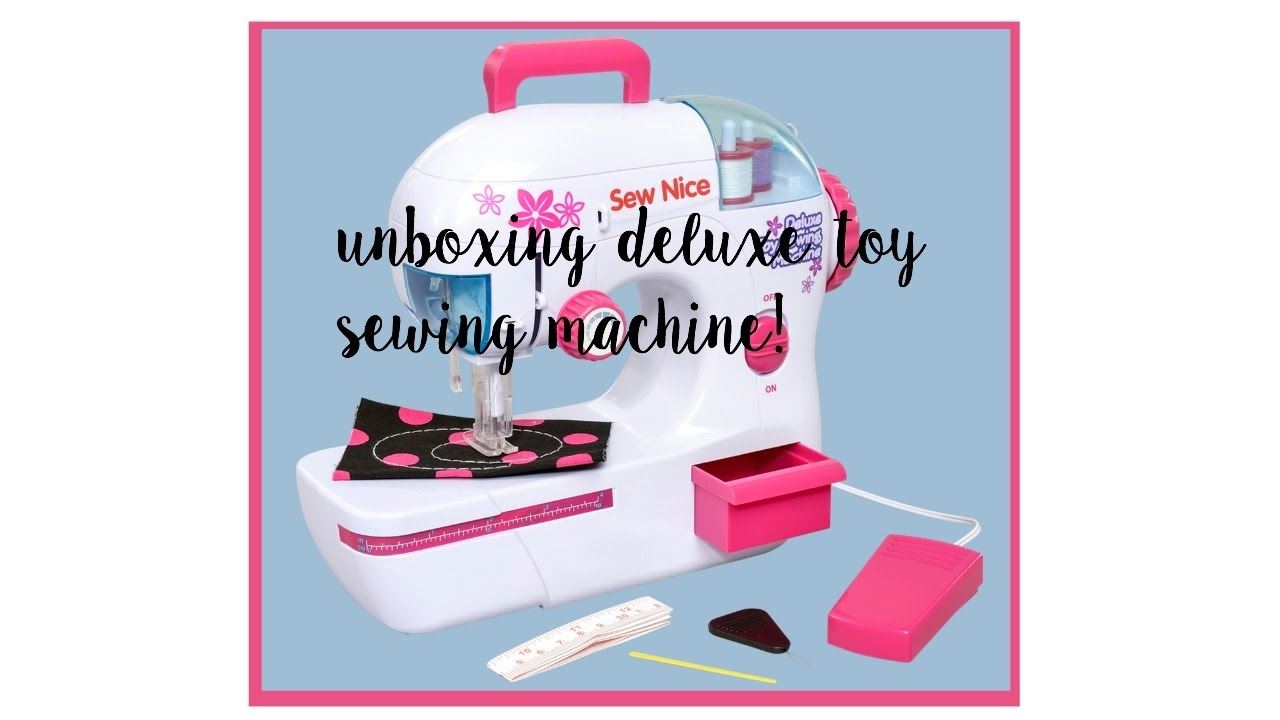 Unboxing time: deluxe toy sewing machine set - YouTube