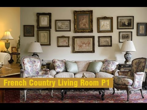 10 Best French Country Living Room Design Ideas P1 Youtube
