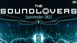 THE SOUNDLOVERS - Surrender 2k13 (Official promo)