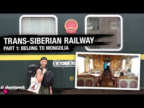 Trans-Siberian Railway Part 1 (Beijing To Mongolia) - Rozz Recommends: Unexplored EP9