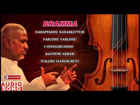 Bramma Tamil Movie   Audio Jukebox   Sathyaraj   Kushboo   Bhanupriya   Ilayaraja   Music Master