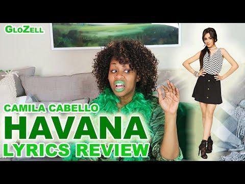 Camila Cabello Havana Lyrics Review - GloZell