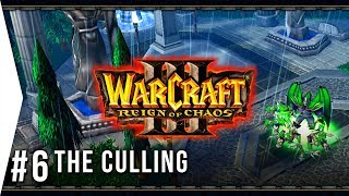 Happy Purging Time! - Warcraft 3 ► Chapter 6: The Culling - Human Campaign Gameplay!