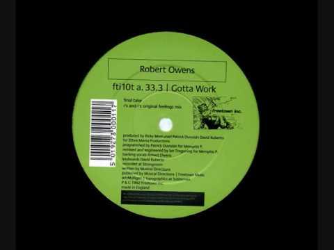 Robert Owens - Gotta Work (Final Take)