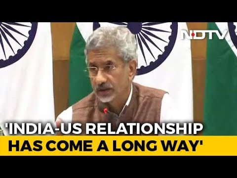 """India-US Relationship In """"Very Good Health"""", Says Foreign Minister thumbnail"""