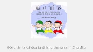 Bài Ca Tuổi Trẻ - Tam Ka Thơm-Long-Khoa [Video Lyric Kara HD]