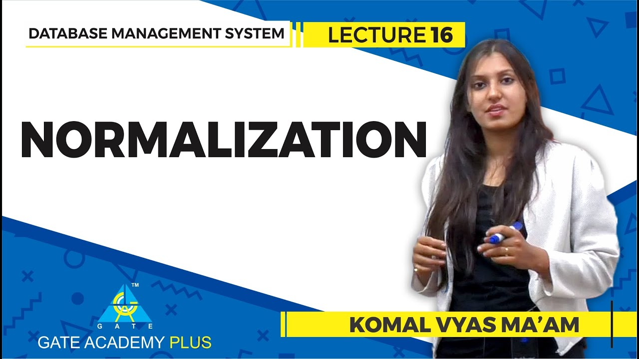 Database Management System | Lecture 16 | Normalization
