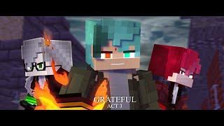 Andquotgratefulandquot - A Minecraft Original Music Video ♪